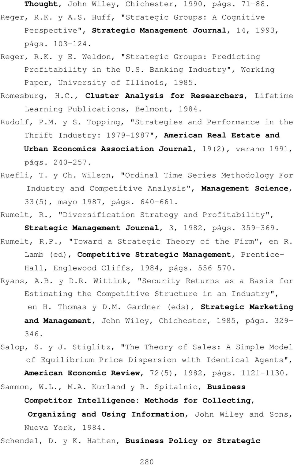 , Cluster Analysis for Researchers, Lifetime Learning Publications, Belmont, 1984. Rudolf, P.M. y S.