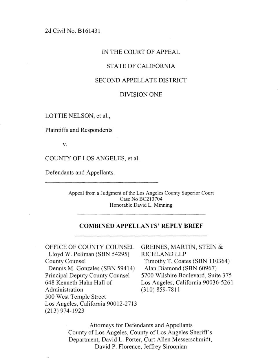 Minning COMBINED APPELLANTS' REPLY BRIEF OFFICE OF COUNTY COUNSEL GREINES, MARTIN, STEIN & Lloyd W. Peliman (SBN 54295) RICHLAND LLP County Counsel Timothy T. Coates (SBN 110364) Dennis M.
