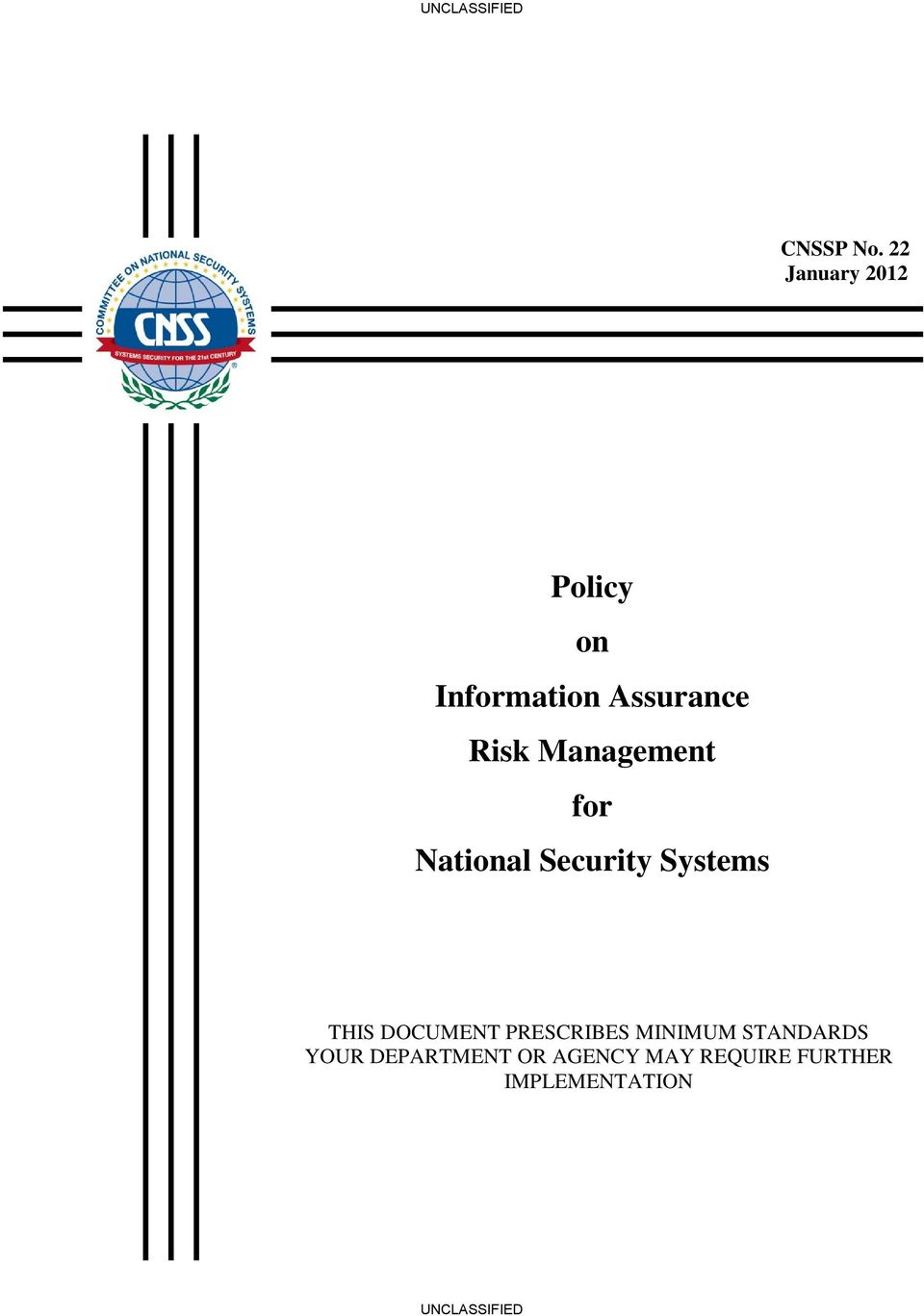 Risk Management for National Security Systems THIS