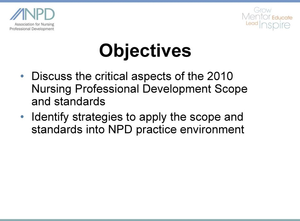 and standards Identify strategies to apply the