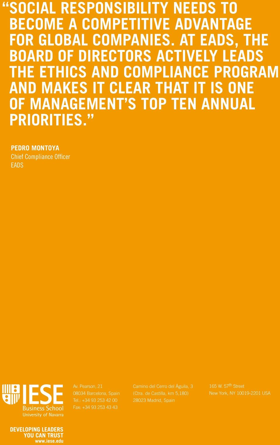 MANAGEMENT S TOP TEN ANNUAL PRIORITIES. PEDRO MONTOYA Chief Compliance Officer EADS Av.