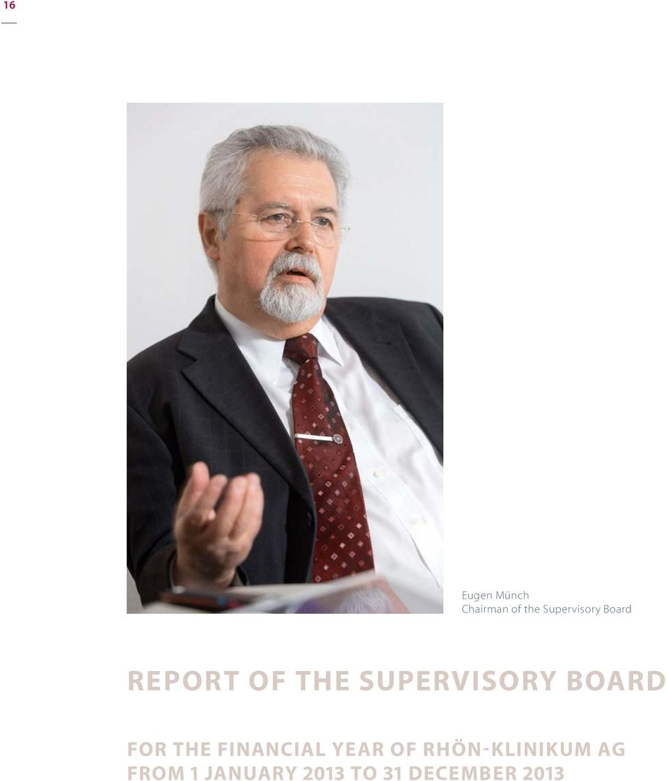 Supervisory Board for the financial year