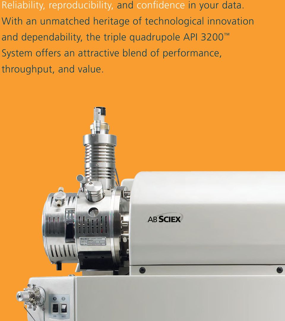 dependability, the triple quadrupole API 3200 System