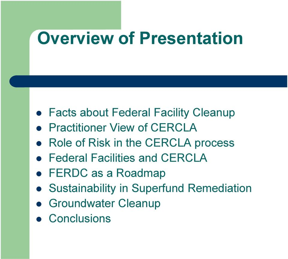 process Federal Facilities and CERCLA FERDC as a Roadmap