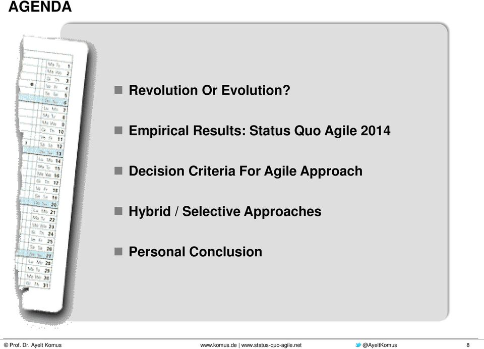 Decision Criteria For Agile Approach