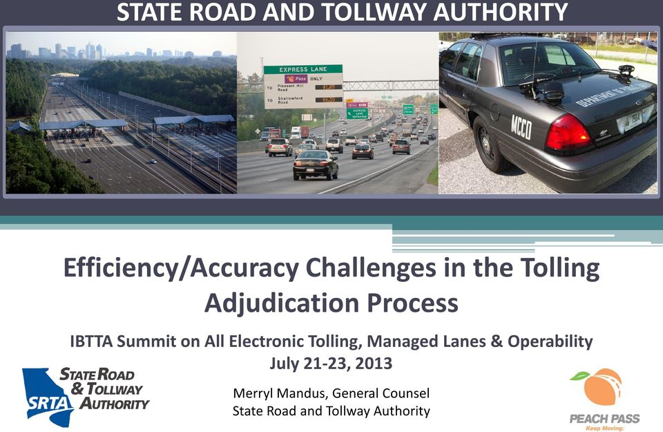 on All Electronic Tolling, Managed Lanes & Operability July