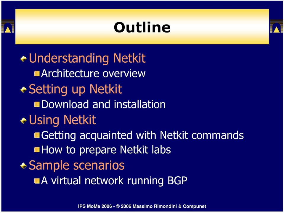 Netkit Getting acquainted with Netkit commands How to