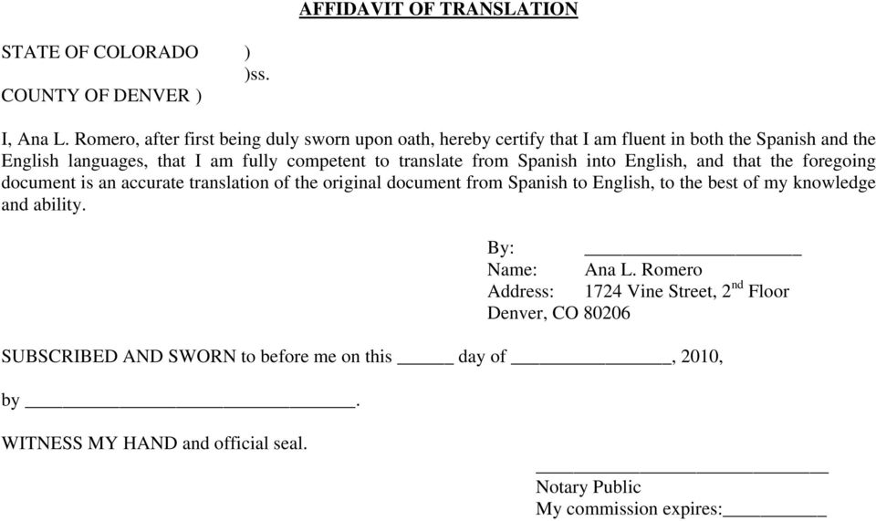 translate from Spanish into English, and that the foregoing document is an accurate translation of the original document from Spanish to English, to the