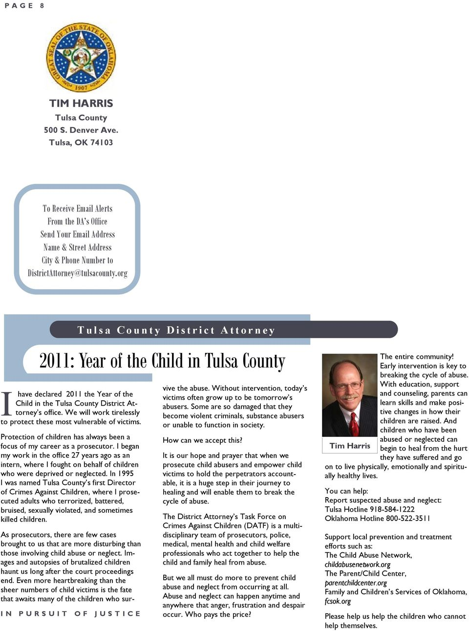 org 2011: Year of the Child in Tulsa County I have declared 2011 the Year of the Child in the Tulsa County District Attorney s office.