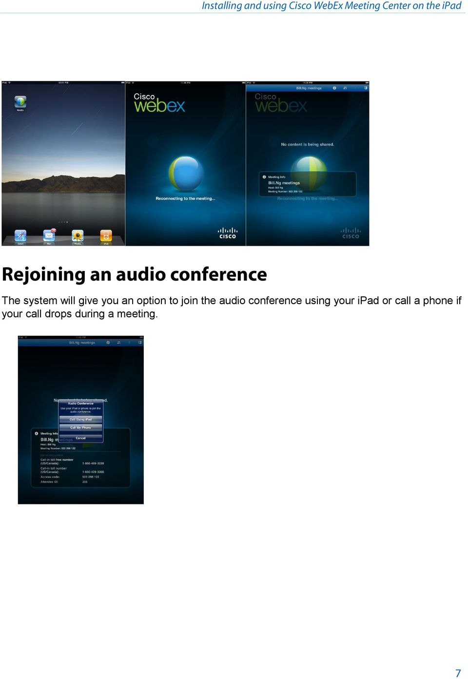 you an option to join the audio conference using your