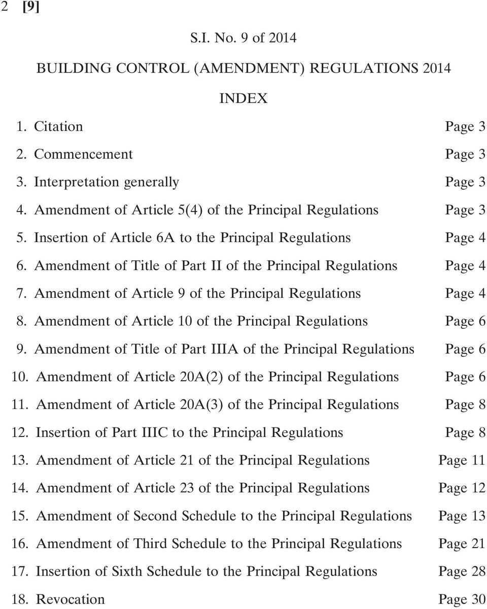 Amendment of Article 9 of the Principal Regulations Page 4 8. Amendment of Article 10 of the Principal Regulations Page 6 9. Amendment of Title of Part IIIA of the Principal Regulations Page 6 10.