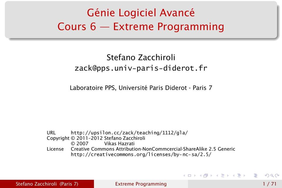 cc/zack/teaching/1112/gla/ Copyright 2011 2012 Stefano Zacchiroli 2007 Vikas Hazrati License Creative