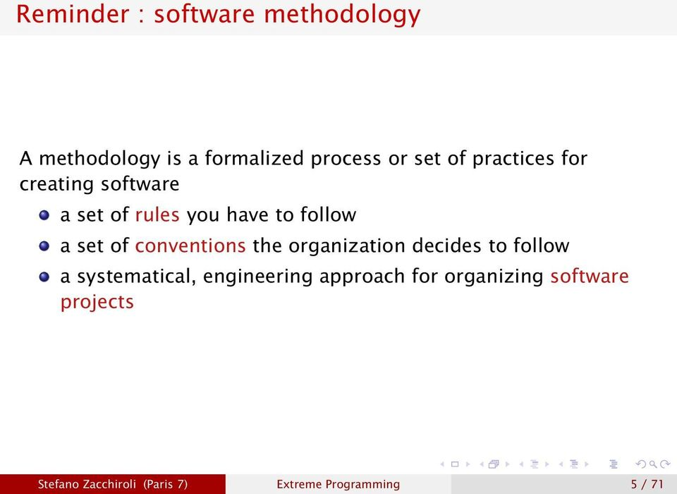 conventions the organization decides to follow a systematical, engineering
