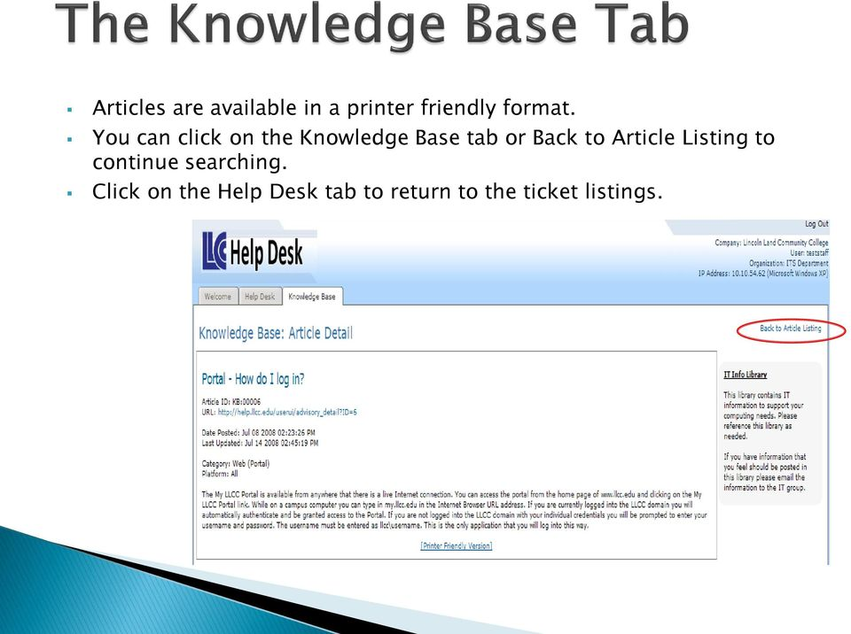You can click on the Knowledge Base tab or Back to