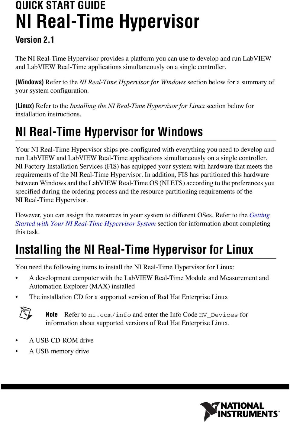(Windows) Refer to the NI Real-Time Hypervisor for Windows section below for a summary of your system configuration.