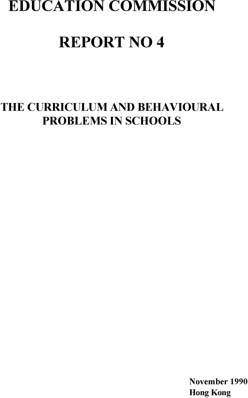 AND BEHAVIOURAL PROBLEMS