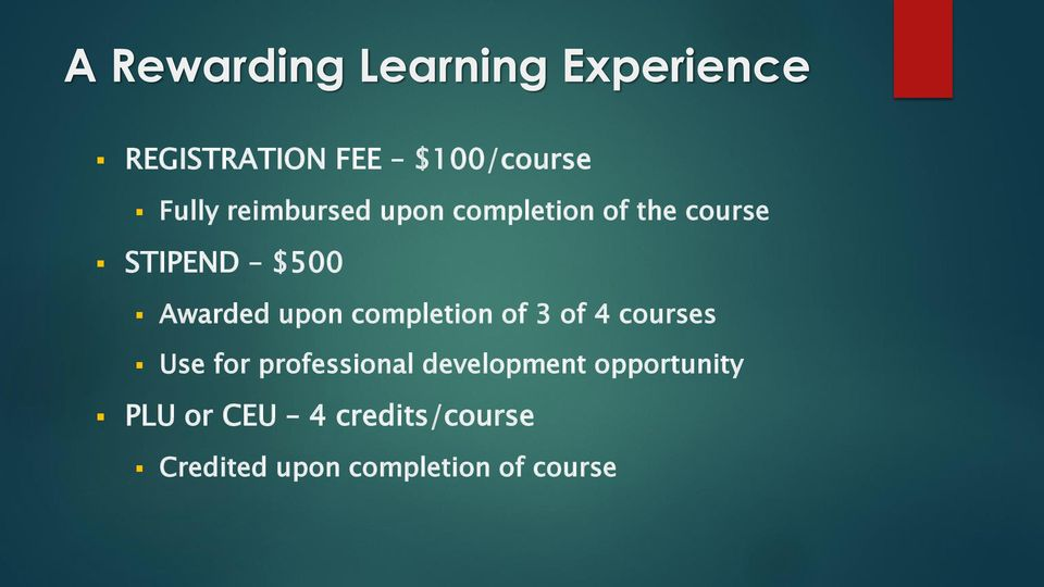 completion of 3 of 4 courses Use for professional development