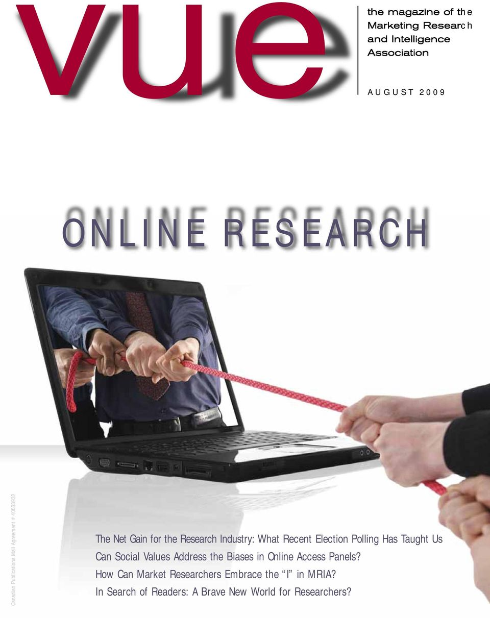 Election Polling Has Taught Us Can Social Values Address the Biases in Online Access Panels?