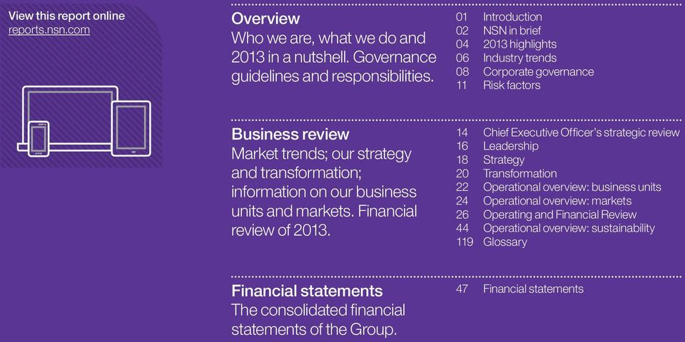 information on our business units and markets. Financial review of 2013.