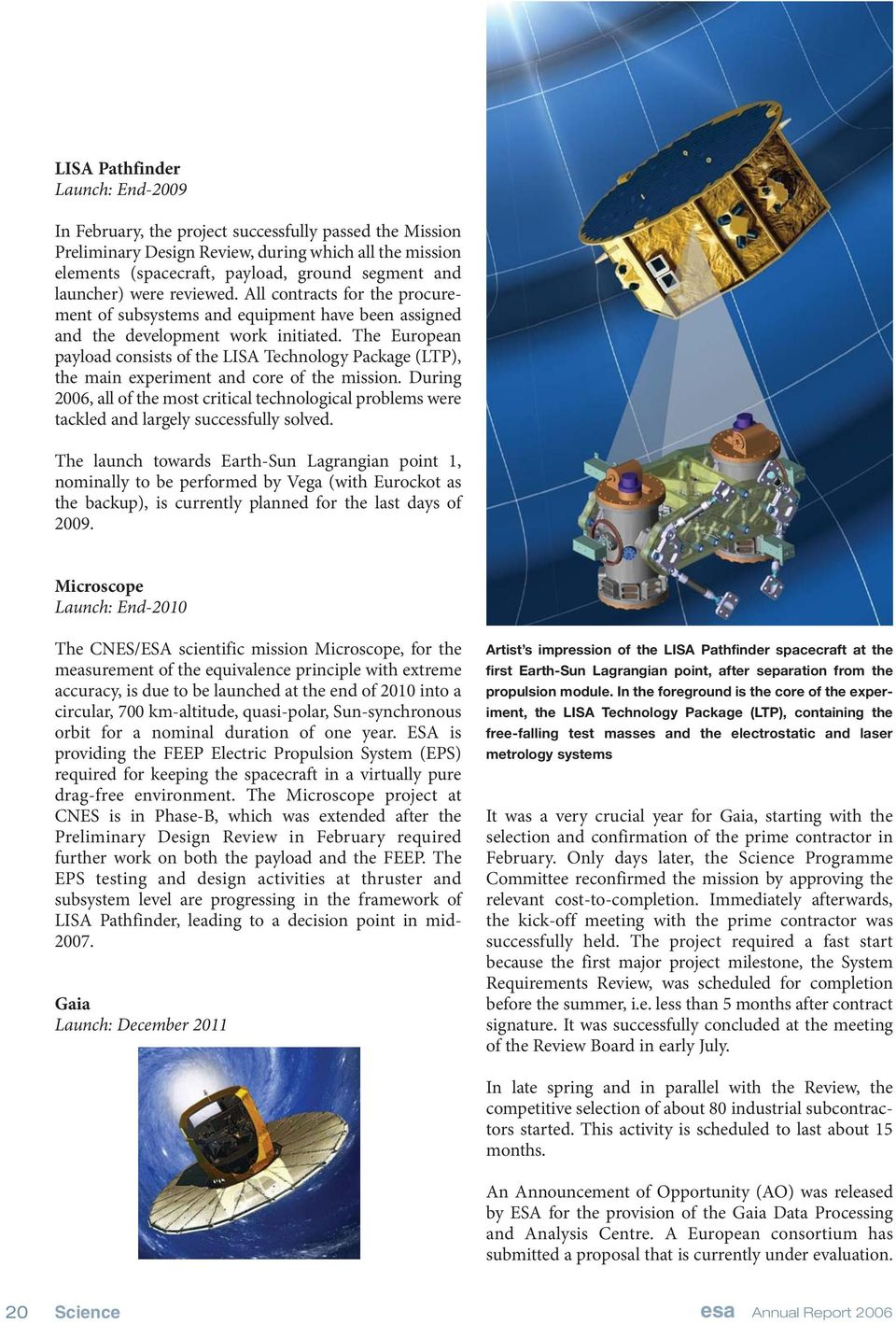 The European payload consists of the LISA Technology Package (LTP), the main experiment and core of the mission.