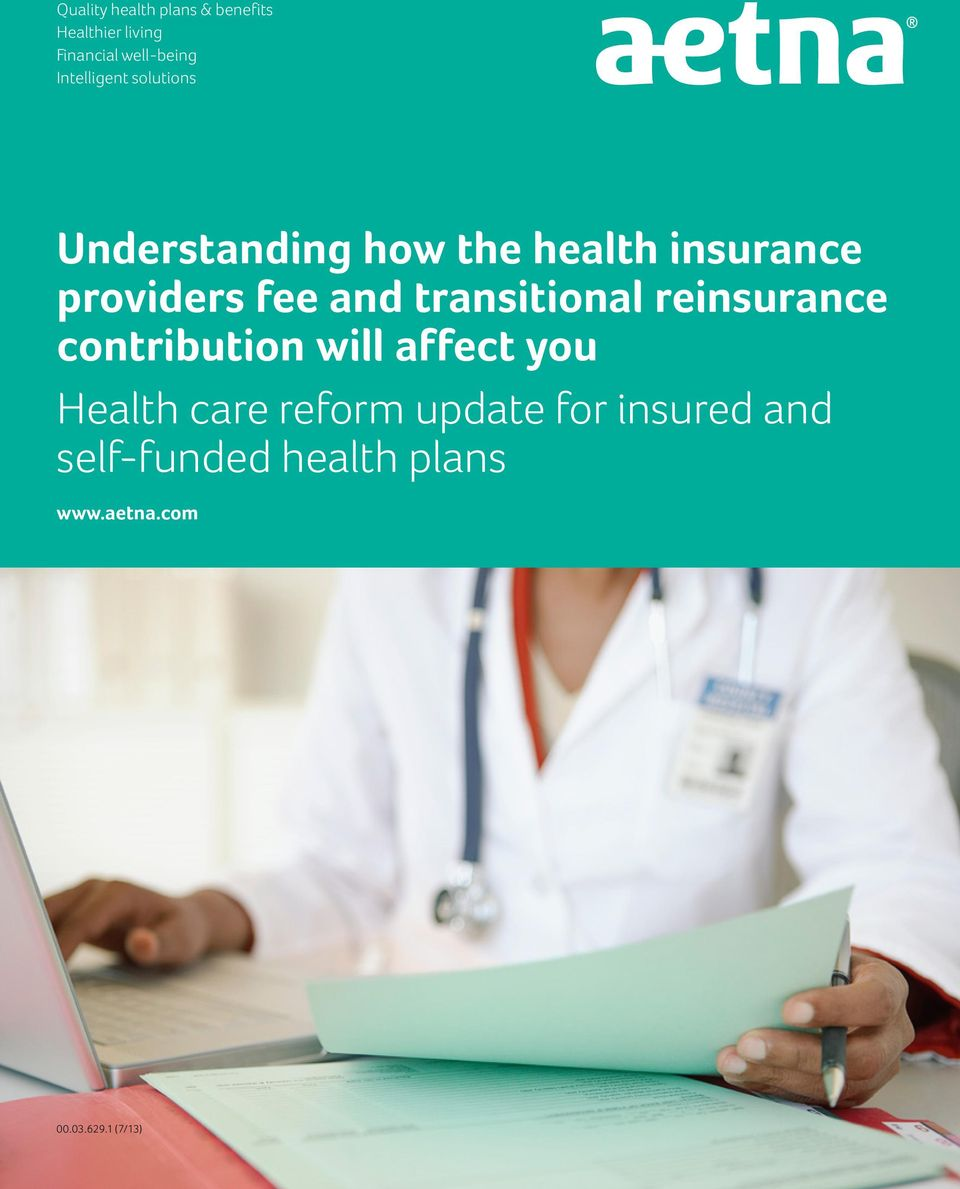 and transitional reinsurance contribution will affect you Health care
