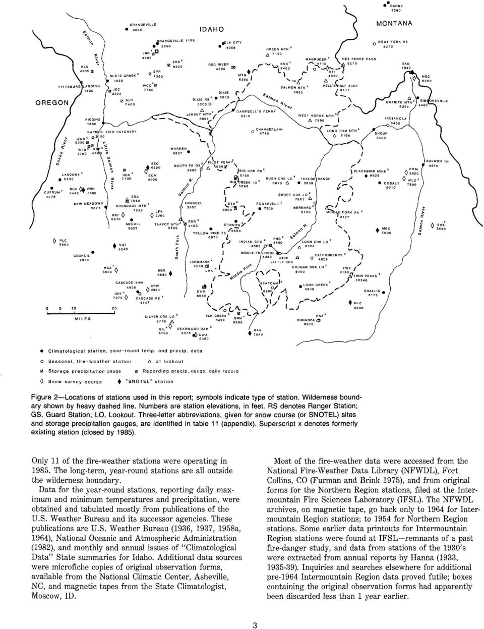 "gauge, daily record 0 Snow survey course ""SNOTEL"" station Figure 2-Locations of stations used in this report; symbols indicate type of station. Wilderness boundary shown by heavy dashed line."
