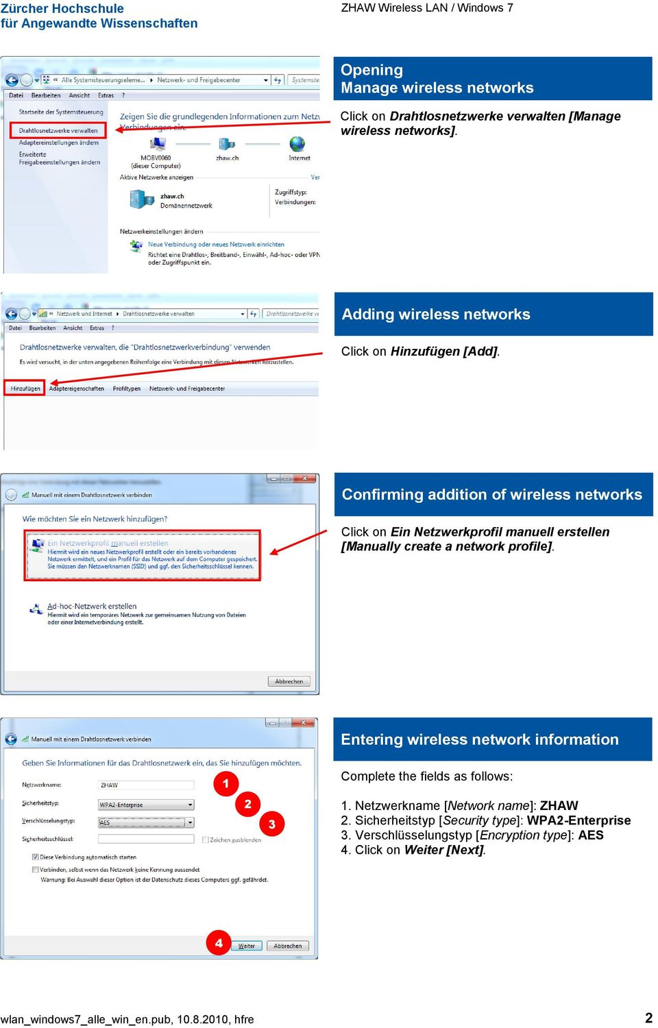 Confirming addition of wireless networks Click on Ein Netzwerkprofil manuell erstellen [Manually create a network profile].