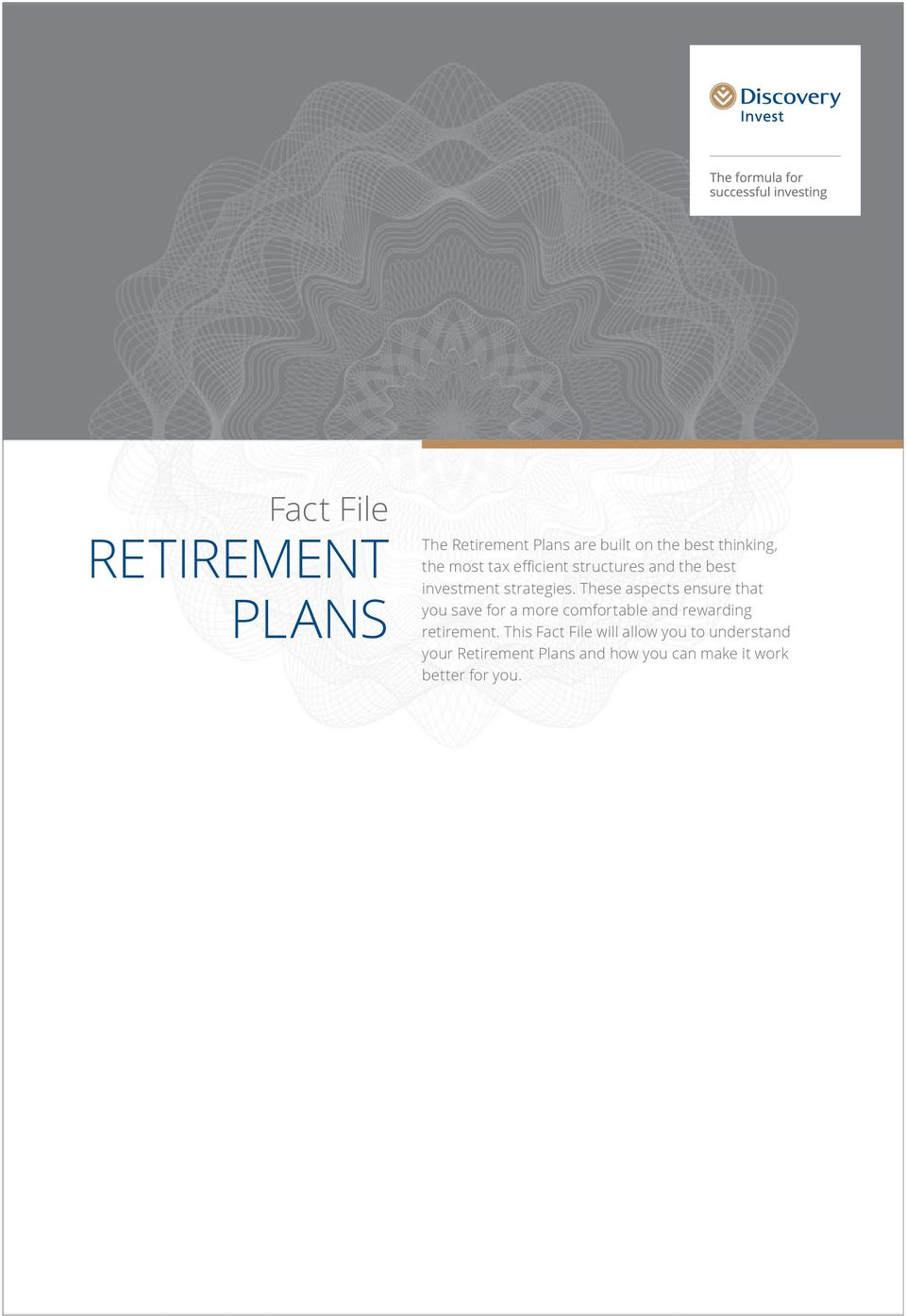 These aspects ensure that you save for a more comfortable and rewarding retirement.