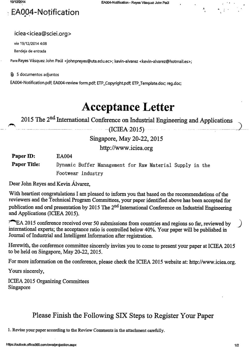 doc; Acceptance Letter 2015 The 2^^Intemational Conference on Industrial Engineering and Applications (IGIEA201-5) Paper ID: PaperTitle: EA004 Singapore, May 20-22,2015 http://www.iciea.