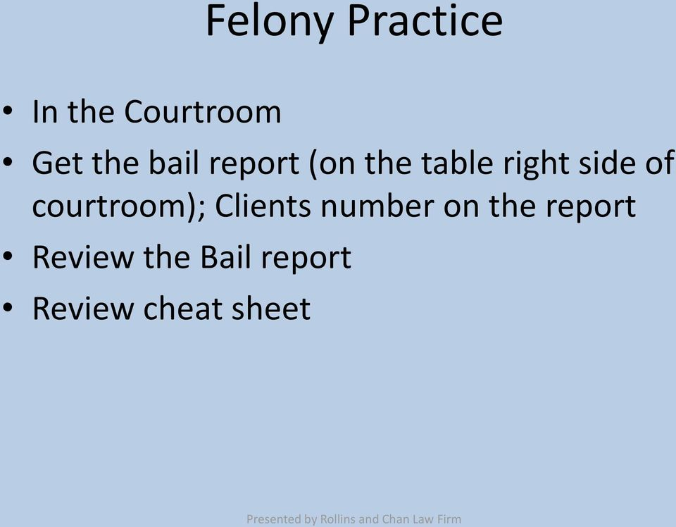 courtroom); Clients number on the report