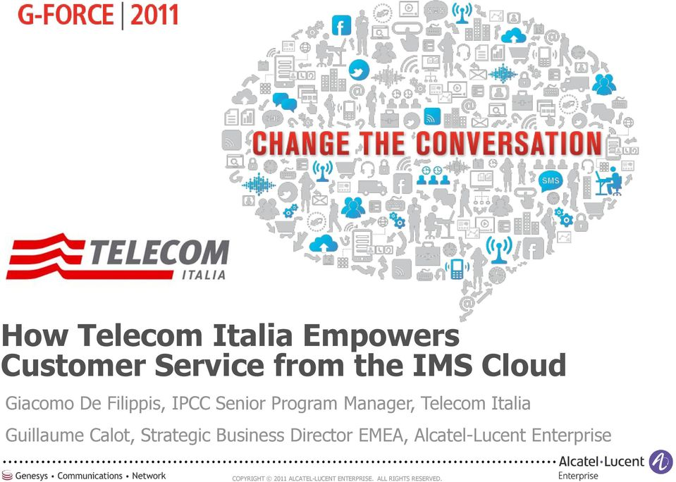 Program Manager, Telecom Italia Guillaume Calot,