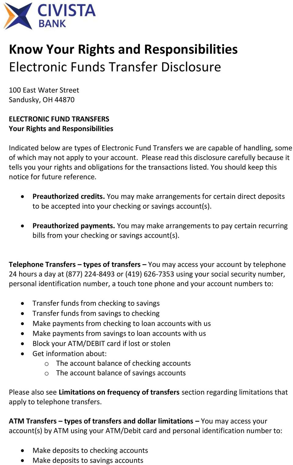 Please read this disclosure carefully because it tells you your rights and obligations for the transactions listed. You should keep this notice for future reference. Preauthorized credits.