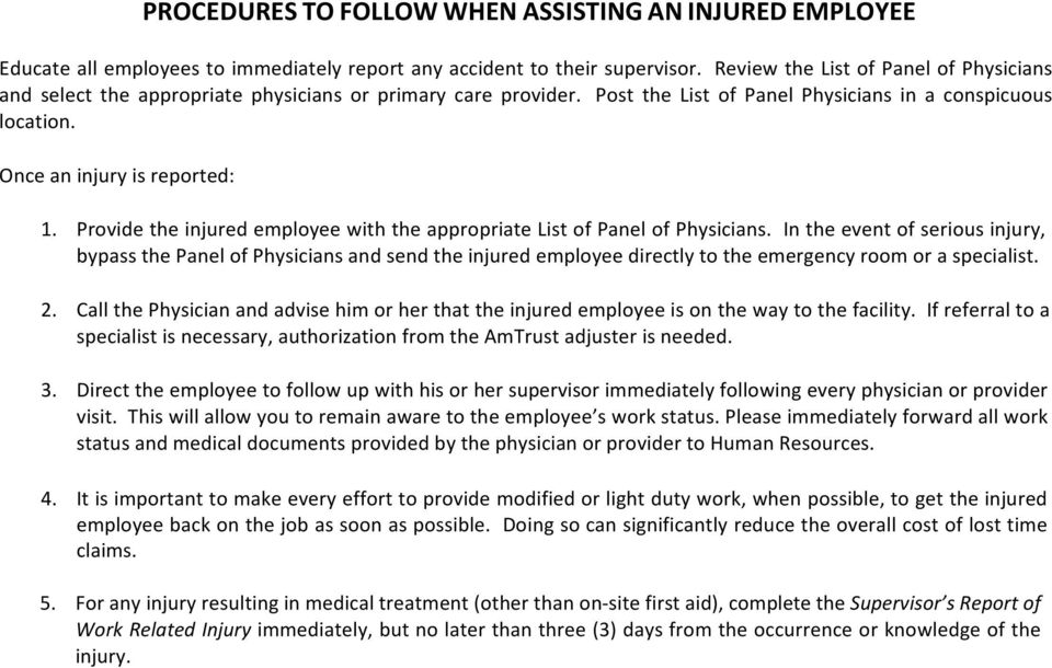 Provide the injured employee with the appropriate List of Panel of Physicians.