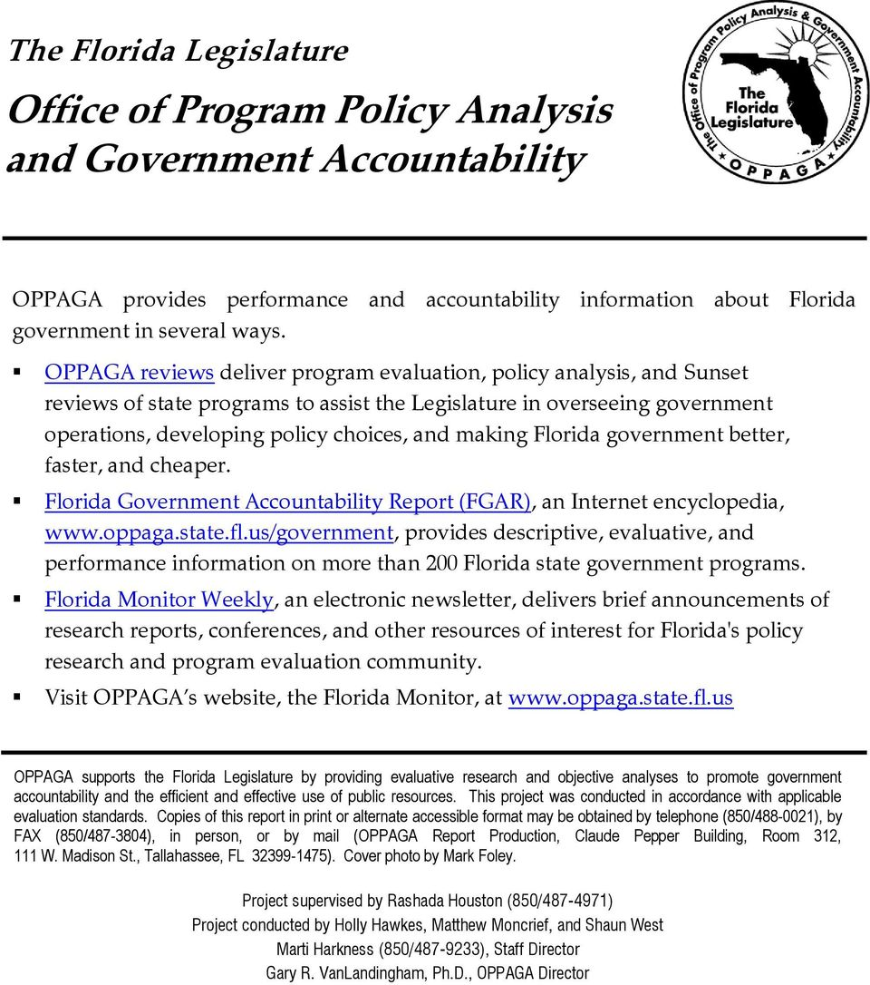 Florida government better, faster, and cheaper. Florida Government Accountability Report (FGAR), an Internet encyclopedia, www.oppaga.state.fl.