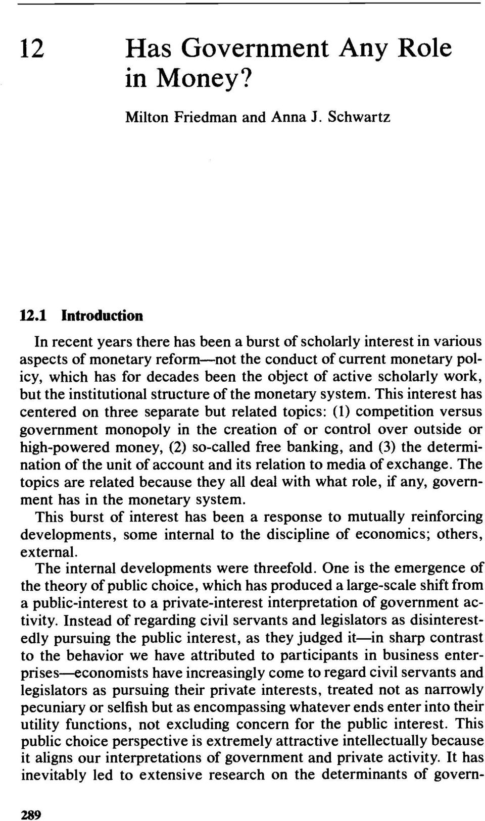 active scholarly work, but the institutional structure of the monetary system.