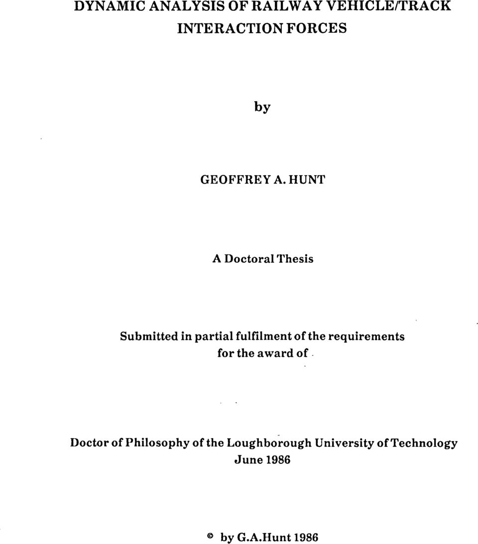 HUT A Doctoral Thesis Submitted in partial fulfilment of the
