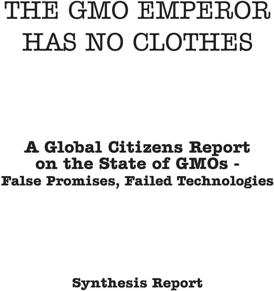 State of GMOs - False Promises,