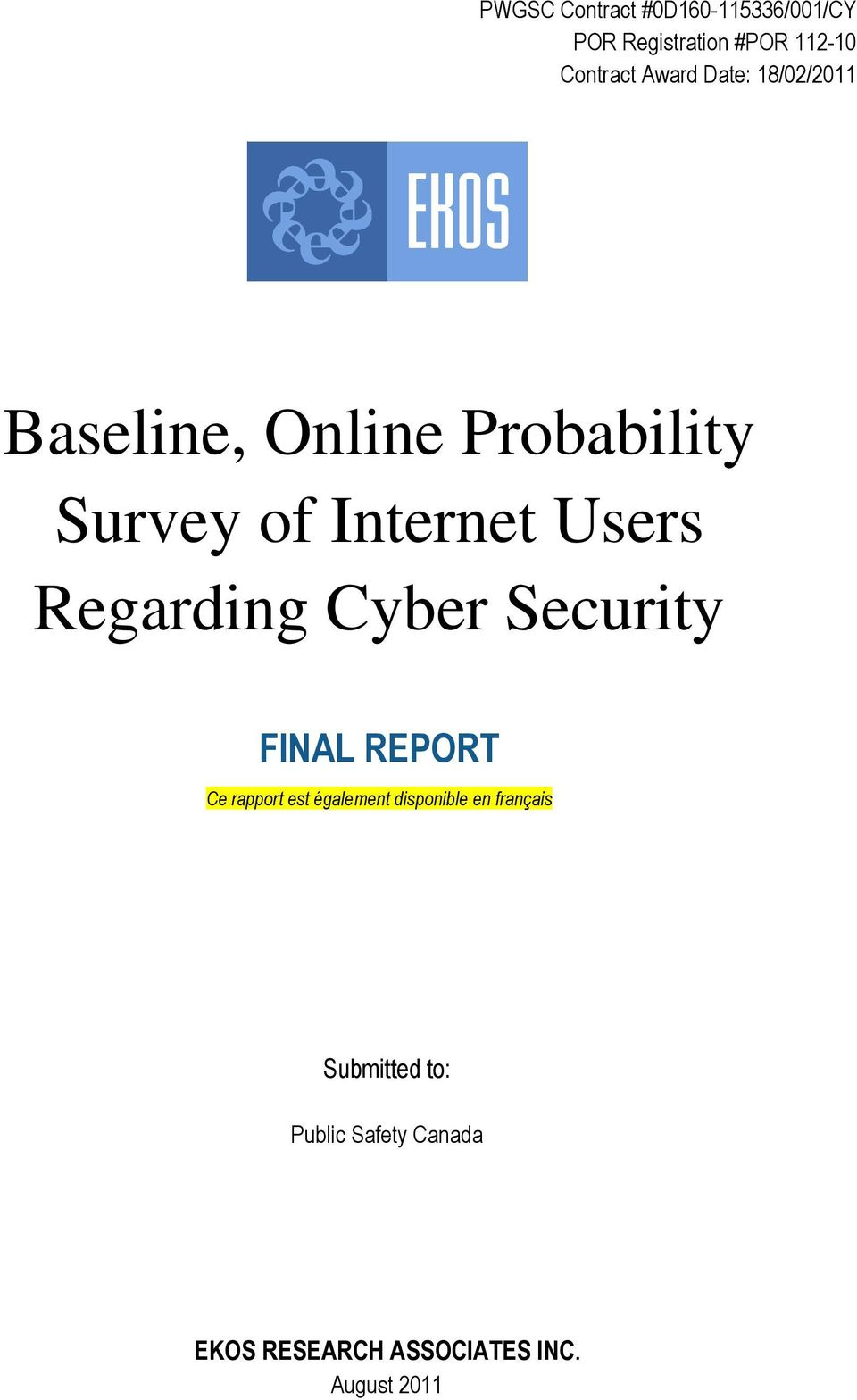 Regarding Cyber Security FINAL REPORT Ce rapport est également disponible en