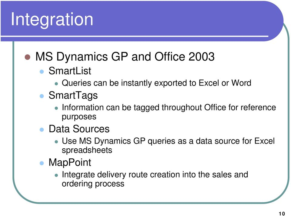reference purposes Data Sources Use MS Dynamics GP queries as a data source for Excel