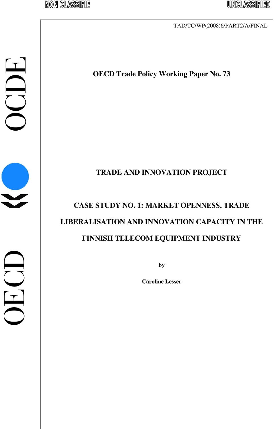 1: MARKET OPENNESS, TRADE LIBERALISATION AND