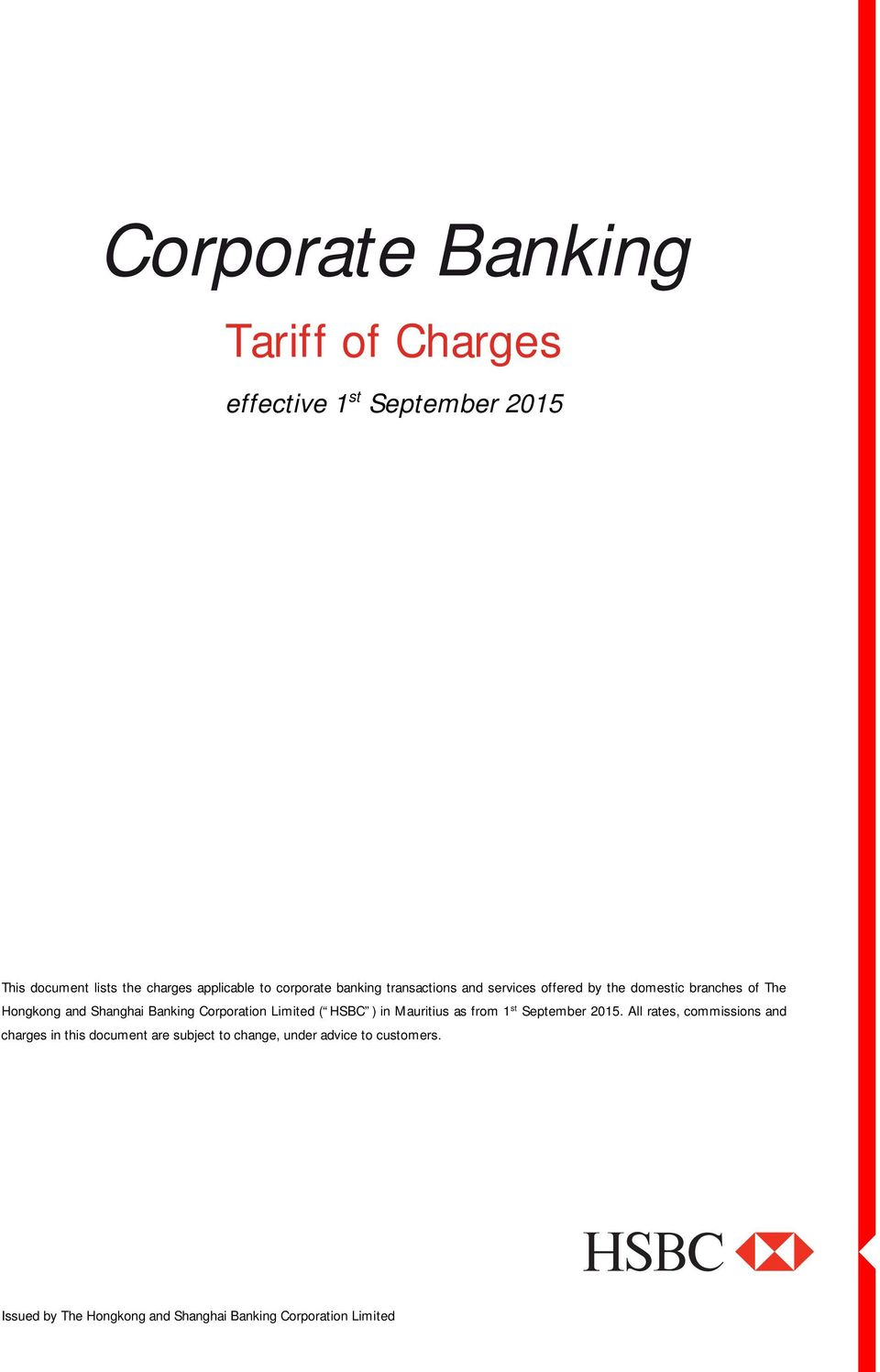 Corporation Limited ( HSBC ) in Mauritius as from 1 st September 2015.