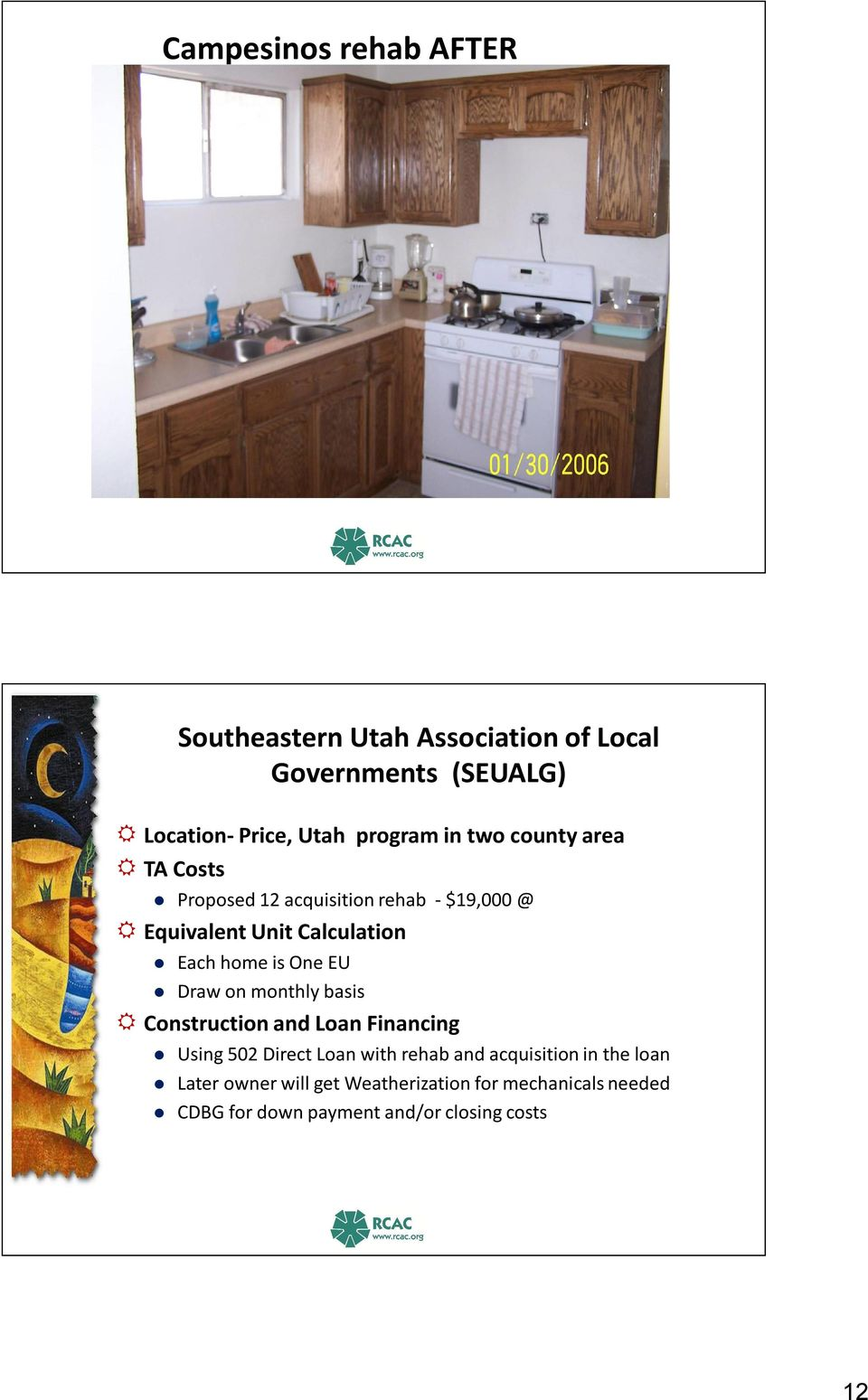 Southeastern Utah Association of Local Governments (SEUALG) Using 502 Direct Loan with rehab and acquisition in