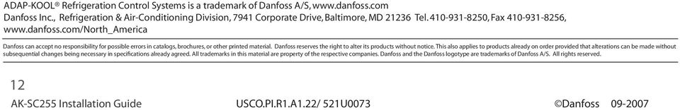 Danfoss reserves the right to alter its products without notice.