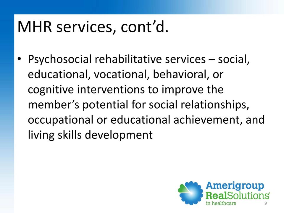 vocational, behavioral, or cognitive interventions to improve the