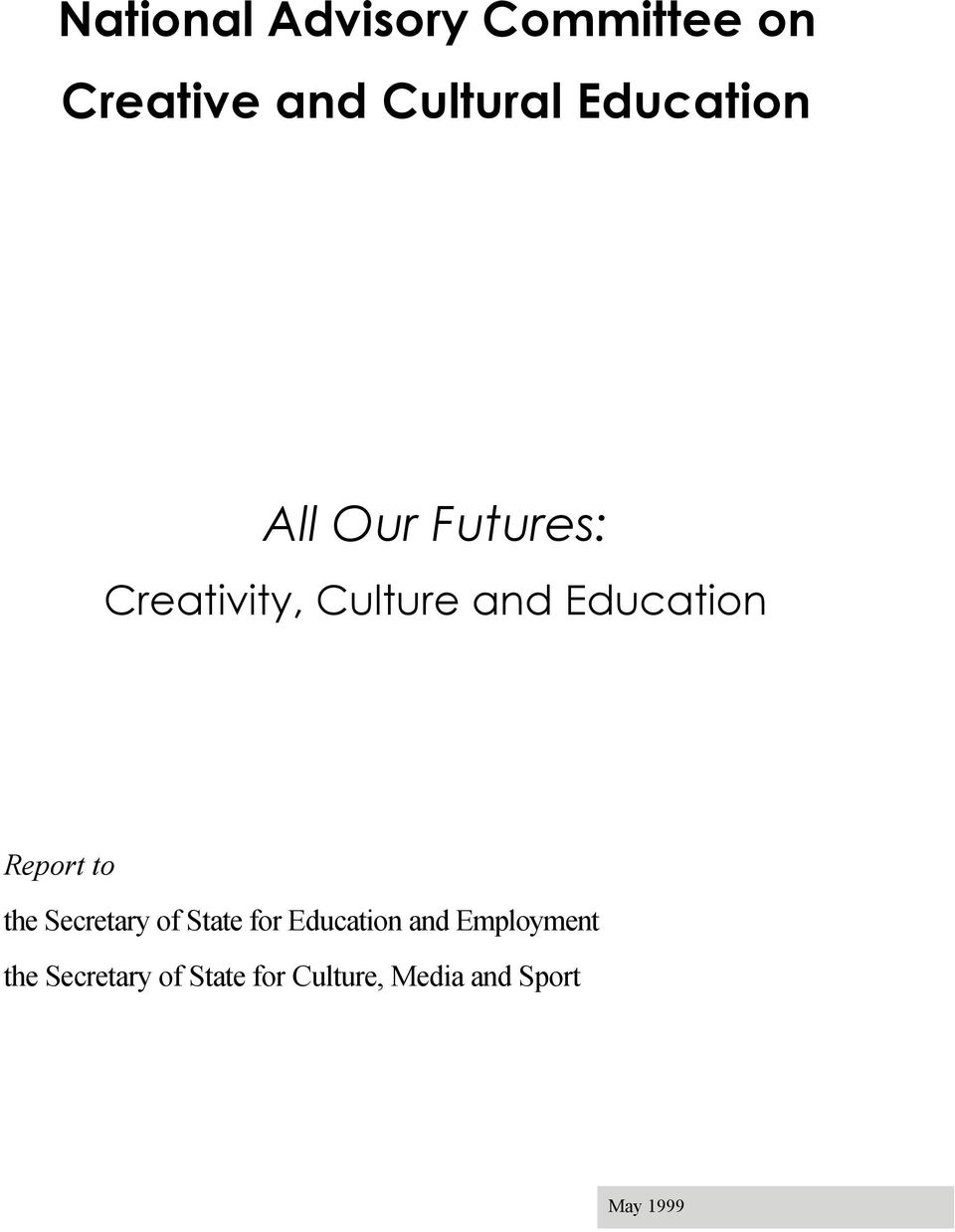 Education Report to the Secretary of State for Education