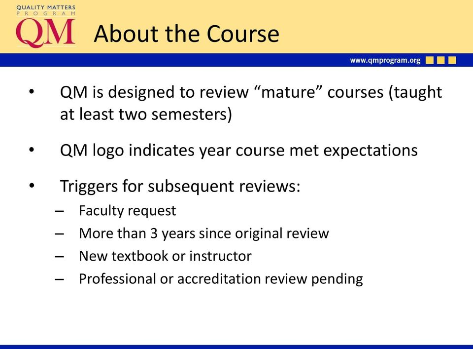 for subsequent reviews: Faculty request More than 3 years since original