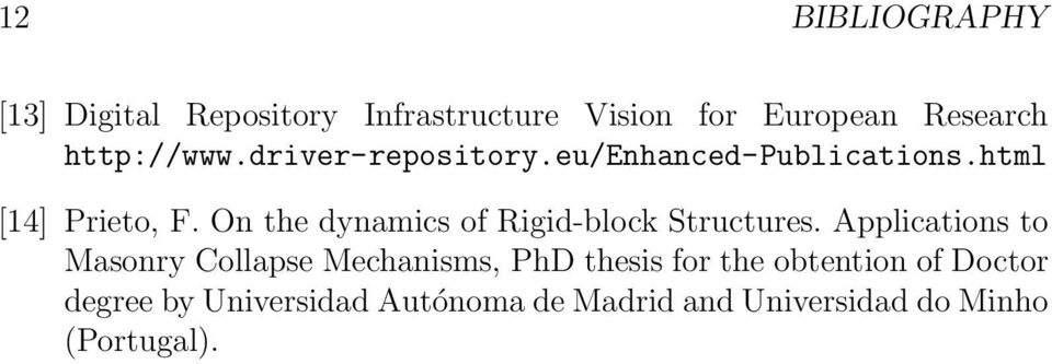 On the dynamics of Rigid-block Structures.