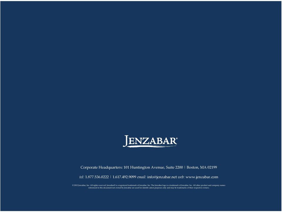 Jenzabar is a registered trademark of Jenzabar, Inc. The Jenzabar logo is a trademark of Jenzabar, Inc.