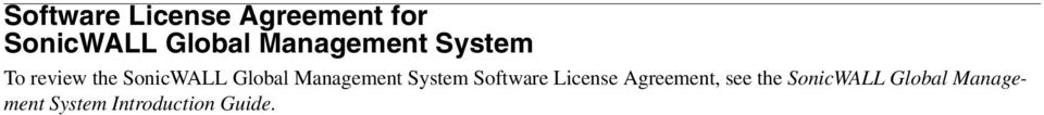 Management System Software License Agreement, see