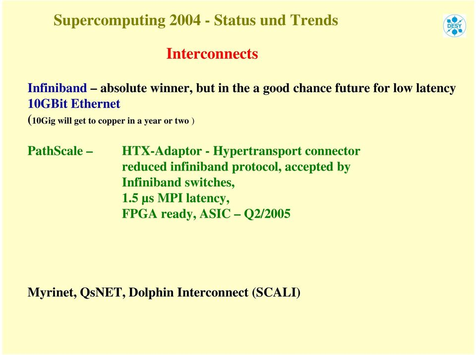 HTX-Adaptor - Hypertransport connector reduced infiniband protocol, accepted by